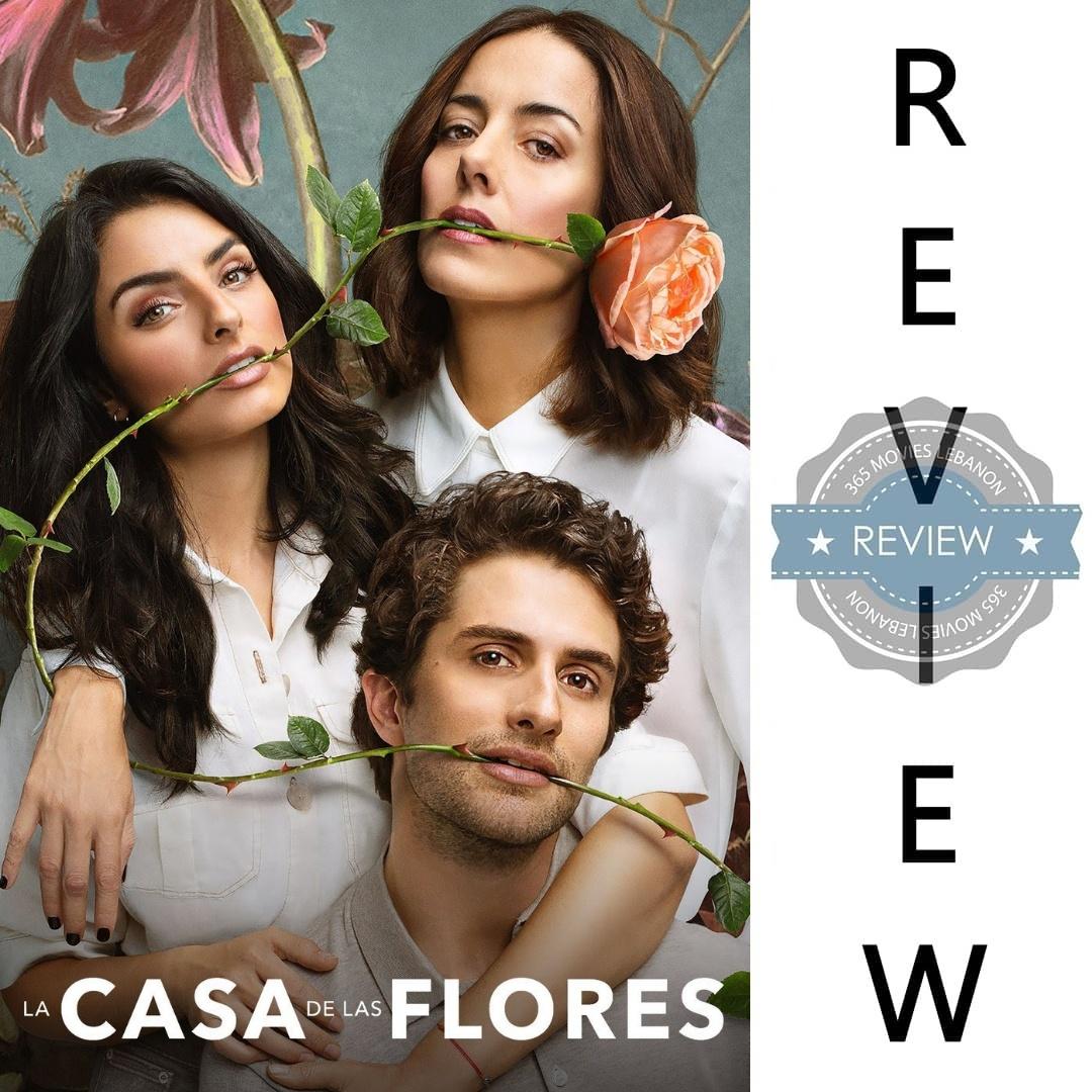 LIFF - Netflix The House of Flowers - La casa de las Flores series review